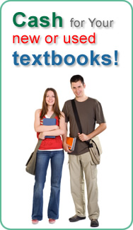 Cash for your new or used textbooks!